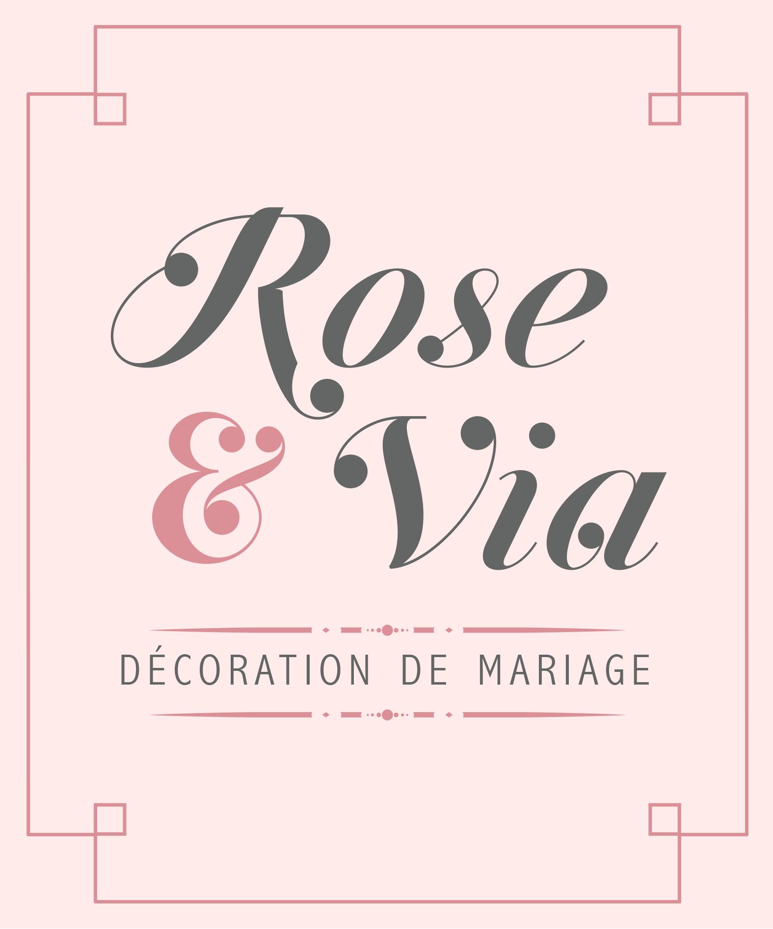 ROSE & VIA